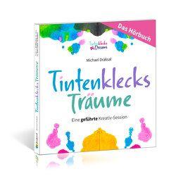 Tintenklecks-Träume – DAS HÖRBUCH von Draksal,  Michael