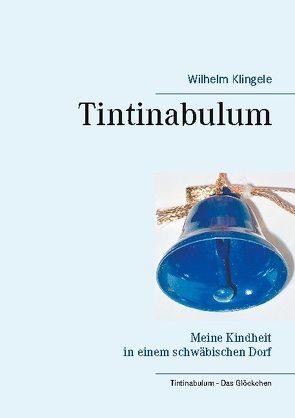 Tintinabulum von Klingele,  Wilhelm