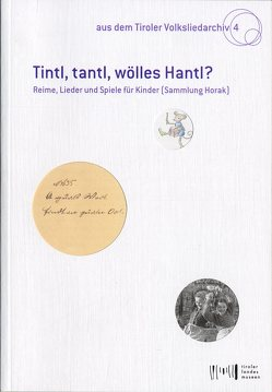 Tintl, tantl, wölles Hantl? von Heintschel,  Gerti, Meighörner,  Wolfgang, Wolf,  Verena