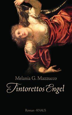 Tintorettos Engel von Mazzucco,  Melania G., Völker,  Birte