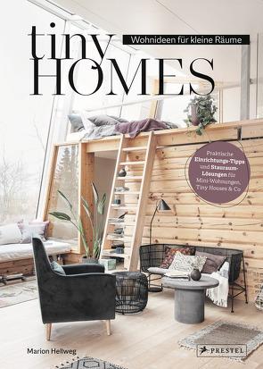 Tiny Homes: Wohnideen für kleine Räume von Hellweg,  Marion