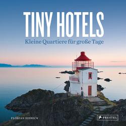 Tiny Hotels von Siebeck,  Florian