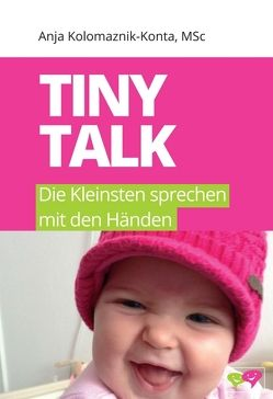 Tiny Talk von Kolomaznik-Konta,  MSc,  Anja