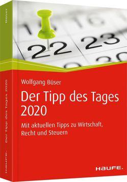 Tipp des Tages 2020 (gebunden) von Büser,  Wolfgang