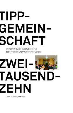 Tippgemeinschaft 2010 von Amslinger,  Tobias, Feuerbach,  Diana, Stolterfoht,  Ulf