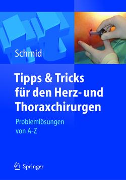 Tipps und Tricks für den Herz- und Thoraxchirurgen von Schmid,  Christof, Stockhausen,  D.