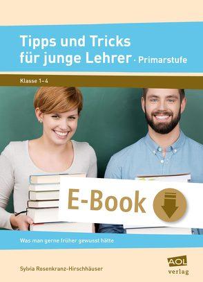Tipps und Tricks für junge Lehrer – Primarstufe von Rosenkranz-Hirschhäuser,  Sylvia