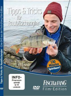 Tipps und Tricks für Raubfischangler von Redaktion,  Fisch & Fang