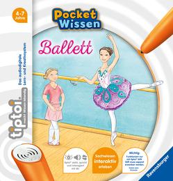 tiptoi® Ballett von Küntzel ,  Karolin, Rau,  Katja