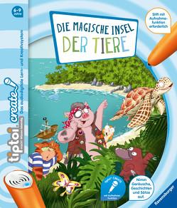 tiptoi® CREATE Die magische Insel der Tiere von Bieberstein,  Lotta, Rau,  Katja