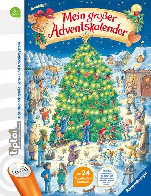 tiptoi® Mein großer Adventskalender von Grimm,  Sandra, Harvey,  Franziska