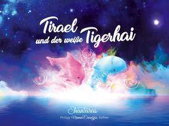 Tirael und der weiße Tigerhai von Aufner,  Philipp