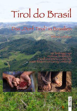 Tirol do Brasil von Schabus,  Wilfried