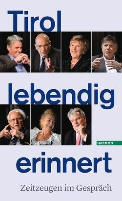 Tirol lebendig erinnert von Casinos Austria, ORF Tirol, Tiroler Tageszeitung