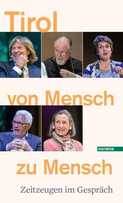 Tirol von Mensch zu Mensch von Land Tirol, Österreichischer Rundfunk,  ORF, Tiroler Tageszeitung