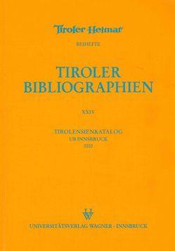 Tirolensienkatalog. Zuwachsverzeichnis der UB Innsbruck für das Jahr 2002 von Heller,  Karin, Niedermair,  Klaus