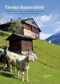 Tiroler Bauernhöfe von Markovits,  Klaus