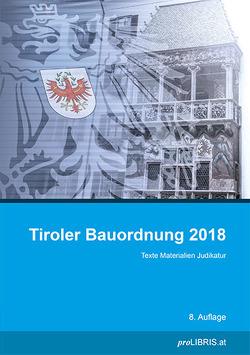 Tiroler Bauordnung 2018 von proLIBRIS VerlagsgesmbH