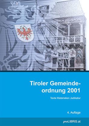 Tiroler Gemeindeordnung 2001 von proLIBRIS VerlagsgesmbH