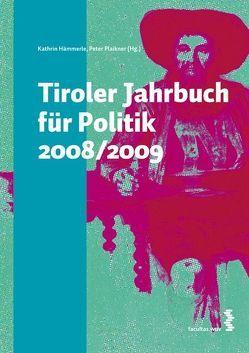 Tiroler Jarhbuch für Politik 2008/2009 von Hämmerle,  Kathrin, Plaikner,  Peter