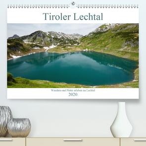 Tiroler Lechtal – Lust auf NaTour (Premium, hochwertiger DIN A2 Wandkalender 2020, Kunstdruck in Hochglanz) von Riedmiller,  Andreas