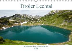 Tiroler Lechtal – Lust auf NaTour (Wandkalender 2019 DIN A3 quer) von Riedmiller,  Andreas