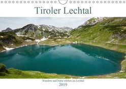 Tiroler Lechtal – Lust auf NaTour (Wandkalender 2019 DIN A4 quer) von Riedmiller,  Andreas