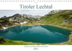 Tiroler Lechtal – Lust auf NaTour (Wandkalender 2021 DIN A4 quer) von Riedmiller,  Andreas