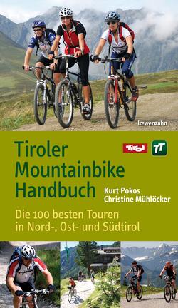 Tiroler Mountainbike Handbuch von Mühlöcker,  Christine, Pokos,  Kurt