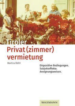 Tiroler Privat(zimmer)vermietung von Röthl,  Martina