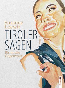 Tiroler Sagen von Loewit,  Susanne