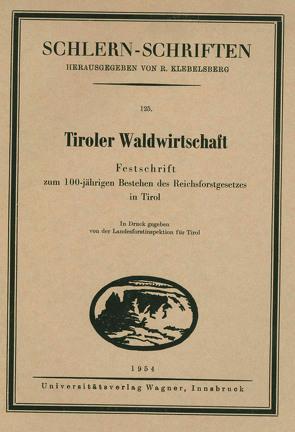 Tiroler Waldwirtschaft von Dietrich,  Fritz