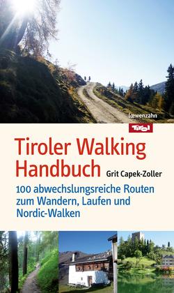 Tiroler Walking Handbuch von Capek-Zoller,  Grit