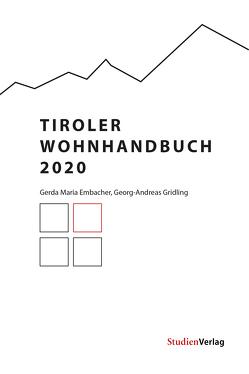 Tiroler Wohnhandbuch 2020 von Embacher,  Gerda, Gridling,  Georg-Andreas