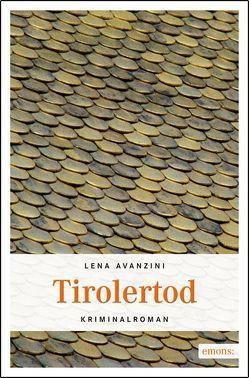 Tirolertod von Avanzini,  Lena