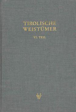Tirolische Weistümer, VI. Teil: Oberinntal von Faußner,  Hans Constantin, Grass,  Nikolaus