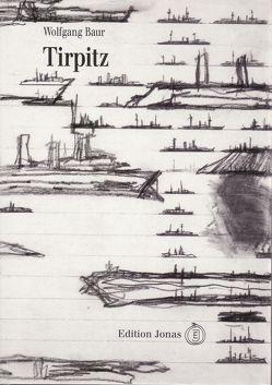 Tirpitz von Baur,  Wolfgang, Eberle,  Norbert