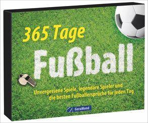 Tischaufsteller – 365 Tage Fußball von Meininghaus,  Felix