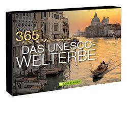Tischaufsteller Das UNESCO-Welterbe von Kotte,  Henner, Wimmer,  Constanze