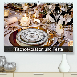 Tischdekoration und Feste (Premium, hochwertiger DIN A2 Wandkalender 2020, Kunstdruck in Hochglanz) von Patrick,  Bombaert