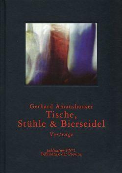 Tische, Stühle, Bierseidel von Amanshauser,  Gerhard, Pils,  Richard
