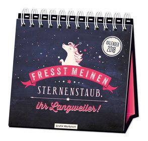 """Tischkalender """"Fresst meinen Sternenstaub"""" 2018"""