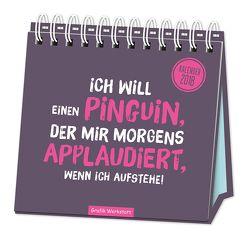 """Tischkalender """"Ich will einen Pinguin"""" 2018"""