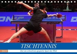 Tischtennis – Der am schnellsten gespielte Sport der Welt (Tischkalender 2019 DIN A5 quer) von Robert,  Boris