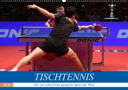 Tischtennis – Der am schnellsten gespielte Sport der Welt (Wandkalender 2020 DIN A2 quer) von Robert,  Boris