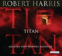 Titan von Harris,  Robert, Jaenicke,  Hannes, Mueller,  Wolfgang