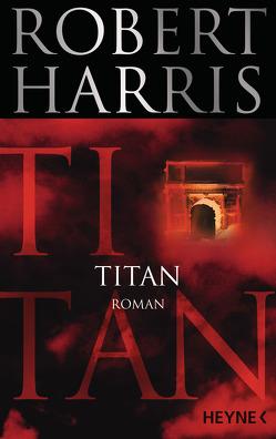 Titan von Harris,  Robert, Mueller,  Wolfgang