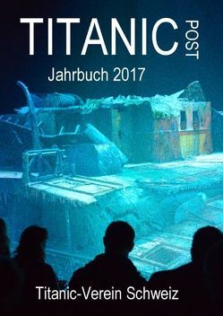 Titanic Post von Henning,  Pfeifer, Titanic-Verein Schweiz,  (TVS)