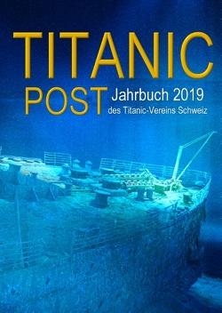 Titanic Post von Pfeifer,  Henning, Titanic-Verein,  Schweiz