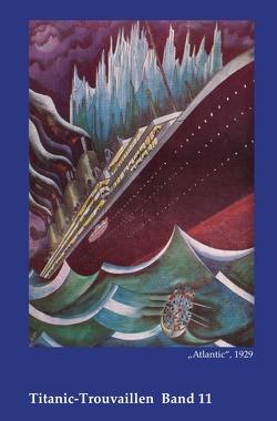 Titanic-Trouvaillen / Atlantic von Bäbler,  Günter, Verfasserangabe,  Ohne